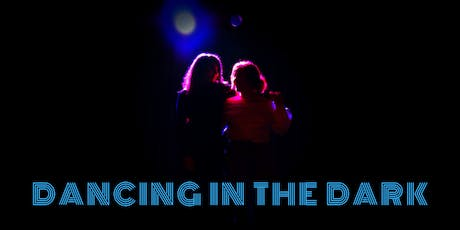 Dancing in the Dark tickets