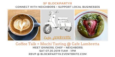 "Coffee Talk + FREE Coffee/Mochi Tasting + Brunch ""Big Talk"" tickets"