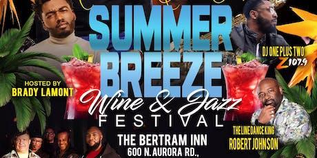 Summer Breeze Jazz Festival & Ta'Juanna Simpson  VIP Birthday Celebration tickets