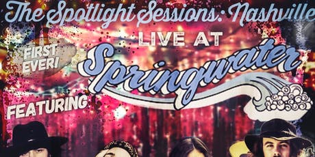 Spotlight Sessions First Nashville show feat. Austin Cain & more tickets