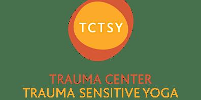 Trauma Center Trauma Sensitive Yoga Introductory Workshop