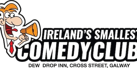 Ireland's Smallest Comedy Club - Thursday October 10th tickets
