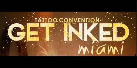 Get Inked - Miami tickets