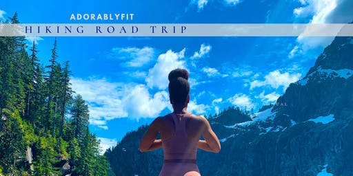 AdorablyFit Hiking Road Trip