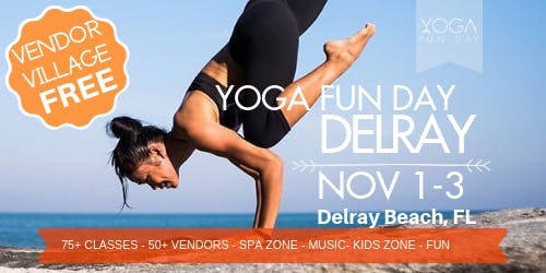 2nd Annual Delray Beach Yoga Festival - Yoga Fun Day Delray