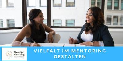 """Vernetzungsveranstaltung """"Vielfalt im Mentoring gestalten"""""""