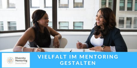 """Vernetzungsveranstaltung """"Vielfalt im Mentoring gestalten"""" Tickets"""