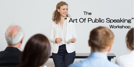 The art of Public speaking tickets