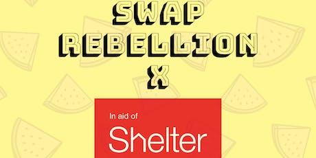 Swap Rebellion X Shelter Boutique clothes swap tickets
