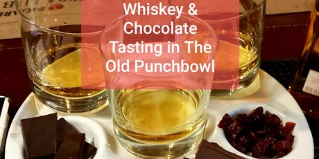Whiskey & Chocolate Tasting - Tuesday 9th July - The Old Punchbowl tickets