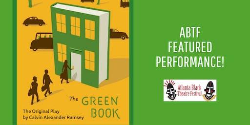 Atlanta Black Theatre Festival - The Green Book