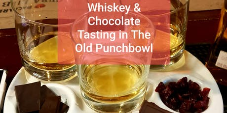 Whiskey & Chocolate Tasting - Thursday 11th July - The Old Punchbowl tickets