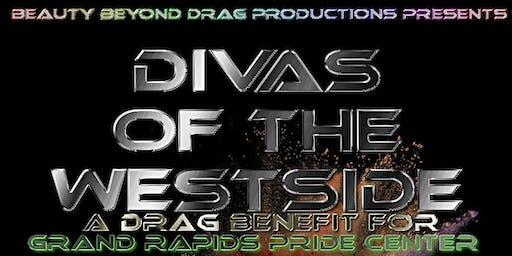 Divas of the West Side: Drag Benefit for GR Pride Center