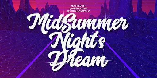 MIDSUMMER'S NIGHT DREAM HH+LATENIGHT PARTY - JULY 3 - LOST SOCIETY
