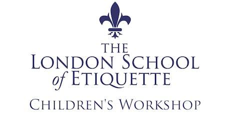 Children's Etiquette Workshop (Ages 6 -11) tickets