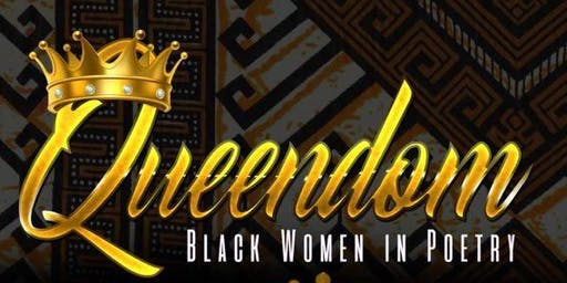 QUEENDOM: Black Women in Poetry