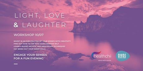 A fun creative night to simulate your senses - light, love & laughter tickets