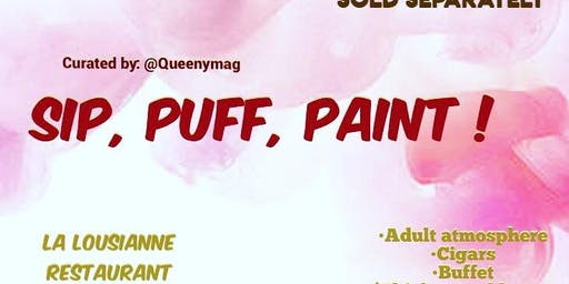 Sip, Puff & Paint !