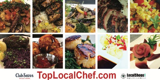 Top Local Chef 2019: The Art of Food