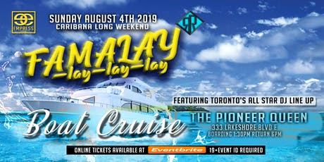 Famalay Boat Cruise - Caribana Sunday tickets