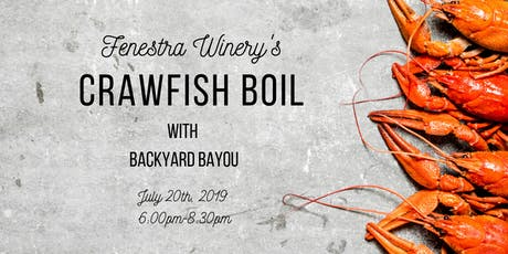 Crawfish Boil at Fenestra Winery tickets