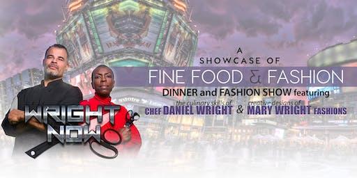 WRIGHT NOW 2019 - A showcase of fine food & fashion