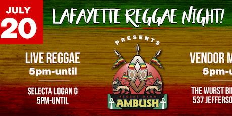 Lafayette Reggae Night Feat. AMBUSH REGGAE BAND! tickets