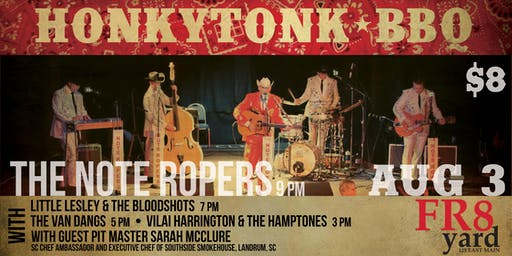 HONKYTONK BBQ! Four Smokin' Hot Bands & One Special Guest Pitmaster