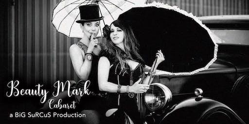 BiGSuRCuS Presents: Beautymark Cabaret