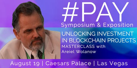 #PAY Symposium & Exposition - Unlocking Investment In Blockchain Projects tickets