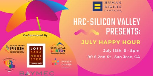 HRC Silicon Valley Presents: July 2019 Happy Hour
