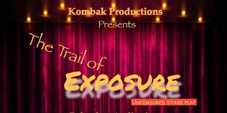 Trail of Exposure  tickets