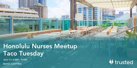 Honolulu Nurses Meetup tickets