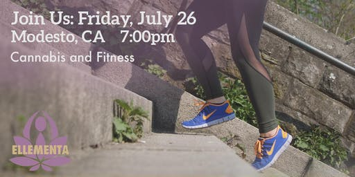 Ellementa CA Central Valley (Modesto): Cannabis and Fitness