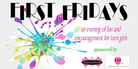 First Fridays with Sisterhood Of Servants tickets