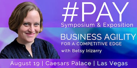 #PAY Symposium & Exposition - Business Agility Workshop tickets
