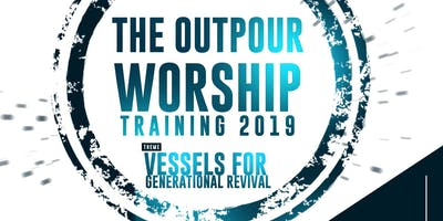 THE OUTPOUR WORSHIP TRAINING