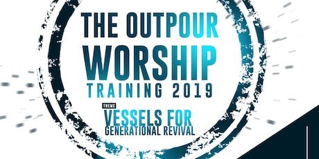 THE OUTPOUR WORSHIP TRAINING tickets