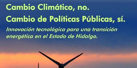 Cambio Climático, no. Cambio de Políticas Públicas, si.  entradas