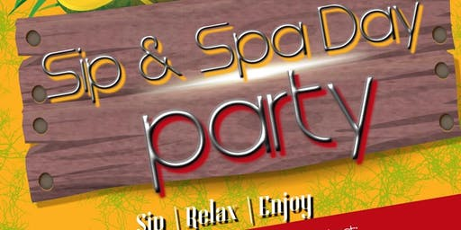 Sip & Spa Day Party