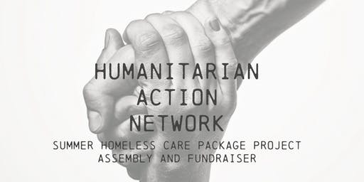 Summer Homeless Care Package Project Assembly and Fundraiser
