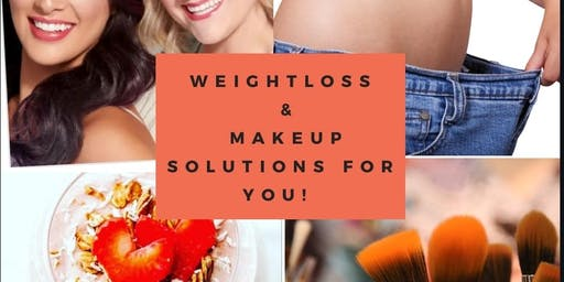 Weight loss and Make up Solutions for YOU!