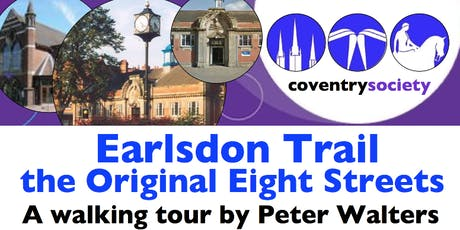 Coventry Society Visit - July 2019 - Earlsdon tickets