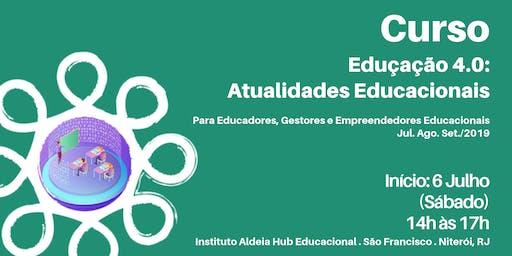 """Curso """"Eduçação 4.0: Atualidades Educacionais"""""""