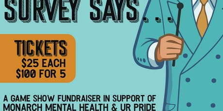 Survey Says...A Gayme Show Fundraiser for Monarch Mental Health tickets