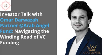 Investor Talk w/ Omar Darwazah: Navigating the Winding Road of VC Funding tickets