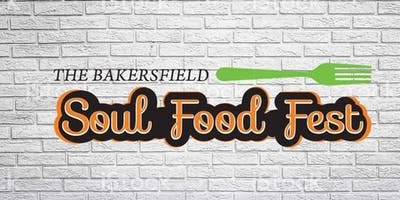 THE BAKERSFIELD SOUL FOOD FEST