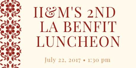 II&M's LA Benefit Luncheon tickets