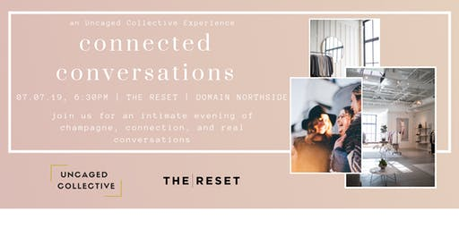 Connected Conversations: an Uncaged Collective Experience