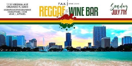 Far i Apparel Presents Reggae at the Wine Bar Reggae Sunday tickets